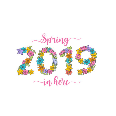 Spring 2019 is here flower card. Holiday greeting poster. - Vector