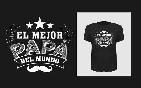 Tshirt El mejor papa del mundo slogan design