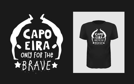 Tshirt Capoeira only for the brave slogan design Иллюстрация