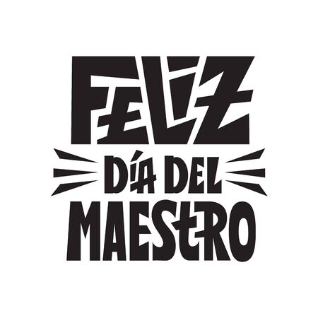 Happy teachers day feliz dia del maestro spanish language. Congratulation card for gifts. Hand lettering quote. 矢量图像