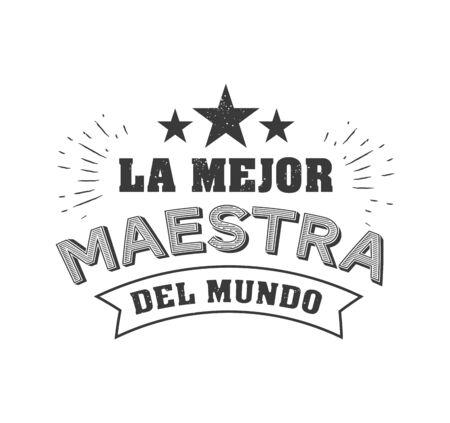 World best teacher phrase in spanish vector typography