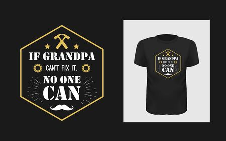 Grandfather greeting phrase t shirt print design Banque d'images - 127924144