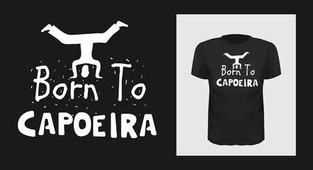 Born to capoeira t shirt print design
