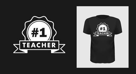 teacher number one t shirt print design.