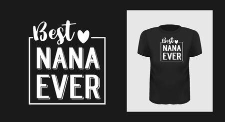 Best nan ever grandma t-shirt print design. Иллюстрация