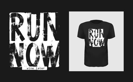 Run now wine later vector lettering . Grunge typography. illustration for t-shirt , design apparel Stok Fotoğraf - 149478677