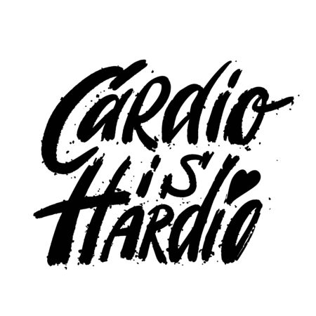 Fitness typographic sport poster cardio is hardio. Motivational and inspirational vector illustration with Lettering