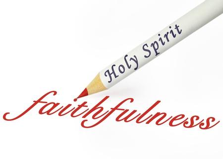 faithfulness: Fruit of the Spirit is faithfulness