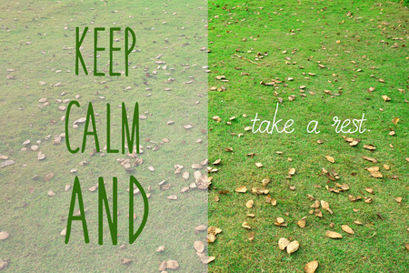 Keep calm and take a rest, life quote                                Stock Photo