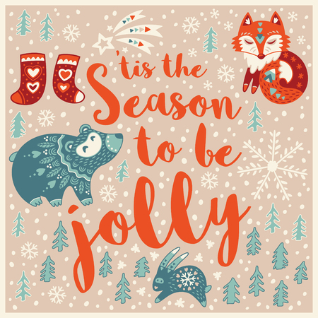 This is the season to be jolly. Holiday wishes background with Typography, Lettering. Cartoon card in vector. Childish background