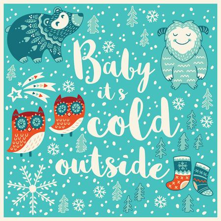 catarro: Beb� hace fr�o fuera. Holiday desea fondo con la tipograf�a, letras. Tarjeta de la historieta en vector. Fondo Childish Vectores