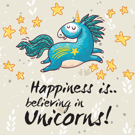 Vector card with unicorn, rainbow, stars, decor elements and text Happiness is believing in unicorn. This illustration can be used as a greeting card, poster or print