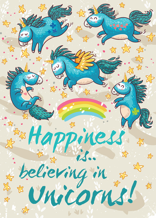Vector card with unicorns, rainbow, stars, decor elements and text. Happiness is believing in unicorns. This illustration can be used as a greeting card, poster or print