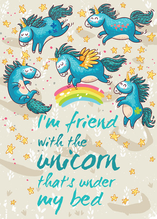 under the bed: Vector card with unicorns, rainbow, stars, decor elements and text. I am friend with unicorn that is under my bed.  This illustration can be used as a greeting card, poster or print Illustration