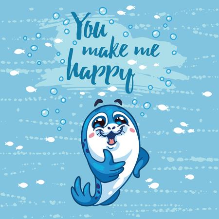 baby seal: You make me happy. Bright sea concept card with cartoon baby seal. Adorable animal image. Funny vector card