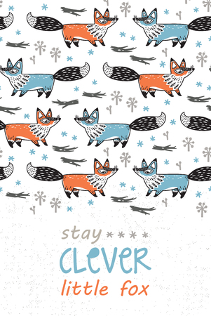 clever: Stay clever little fox - awesome childish card in vector with foxes. Used for greeting cards, posters and print invitations.