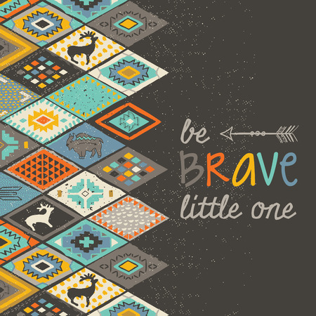 little one: Be brave little one. Tribal decorative card in pencil drawing style. Vector illustration. Navajo hand drawing background with vector text