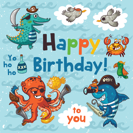 ahoy: Happy birthday greeting card with pirates in cartoon style. Awesome card in bright colors with pirates, crocodile, octopus, shark, crab, seagulls, parrot, and bottle of rum Illustration