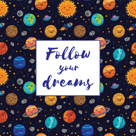 cosmo: Follow your dreams. Awesome card with lovely planets, moon, spaceship, starts and comets. Fantastic childish background in bright colors