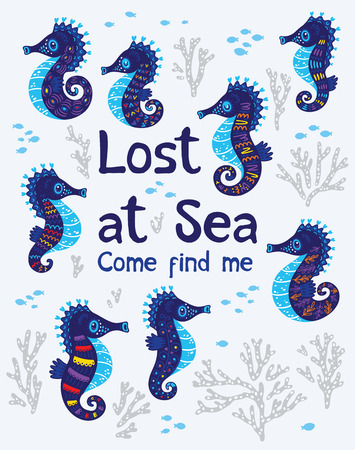 horse fish: Lost at Sea. Come find me. Quote. The sea bright cartoon card with sea horse, fish and coral. Childish illustration in vector