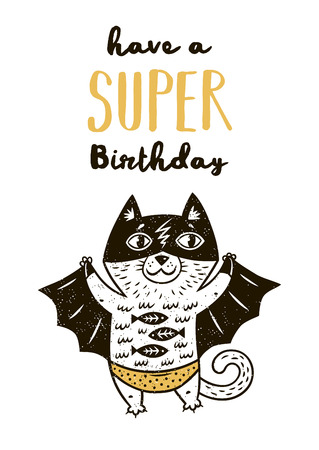 Have a Super Birthday. Little cat in superheroes costume. Hand drawn animal print. Super Hero greeting card