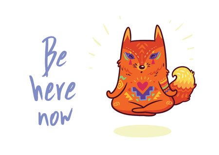 Be here now. Cartoon style baby fox meditates in lotus position. Funny vector kids illustration