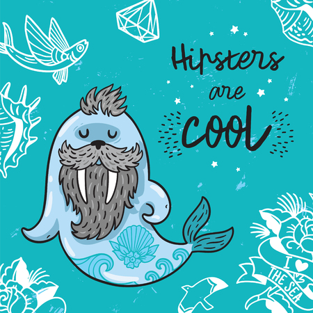 Hipster postcard with cartoon bearded walrus with tattoos. Vector illustration - Hipsters are cool Ilustração