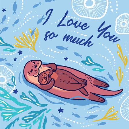 I love you so much. Lovely card with funny cartoon otter and her baby in the sea. Vector illustration Ilustração