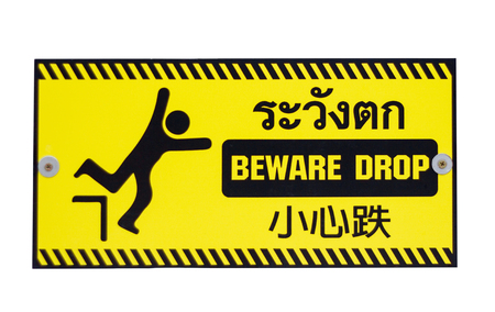 alert  beware drop sign in yellow color have Thailand English and China language