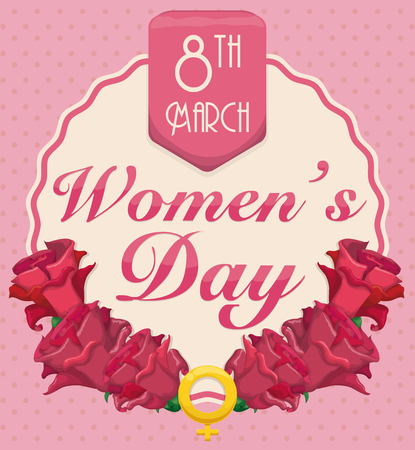 fem: Pink roses around label with ribbon and womens symbol for International Womens Day celebration.
