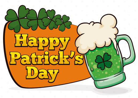 St. Patricks sign with a delicious limited edition green beer and a lucky four leaf clovers.