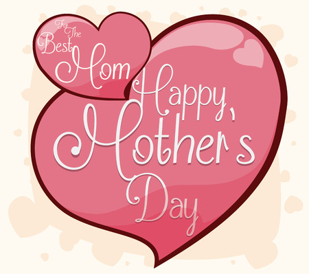 tender sentiment: Pretty hearts design with greeting messages to celebrate Mothers Day.