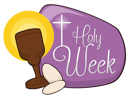 Sacred wooden chalice with a couple of hosts in purple sign, cross and beauty typography with Holy Week text. Illustration