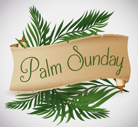 Palm branches behind a ancient scroll for traditional Palm Sunday.