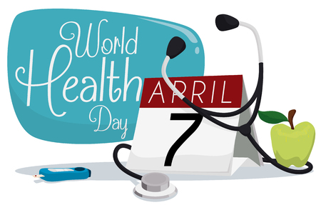 reminding: Scene with a calendar reminding you that is close the World Health Day and stethoscope, glucose test and green apple. Illustration