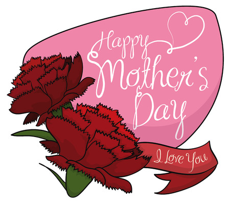 tender sentiment: Couple of red carnations with a ribbon and pink sign with greeting messages for Mothers Day.