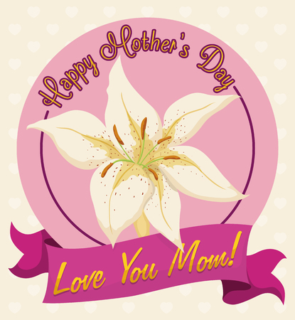White tiger lily flower in label with deep pink color ribbon with love message for mom in her day. Illustration