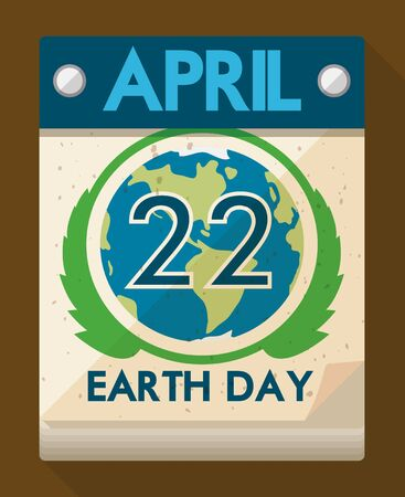 looseleaf: Loose-leaf calendar with special date remembering you that is Earth Day celebration. Illustration