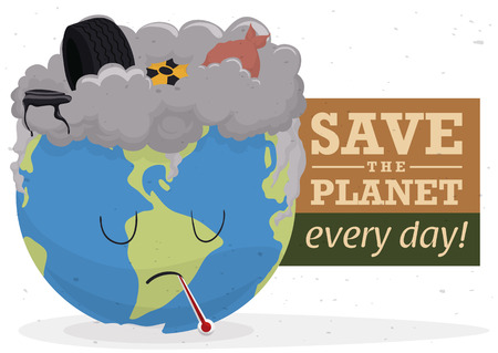 Sick Earth because contamination with Save the planet awareness message.