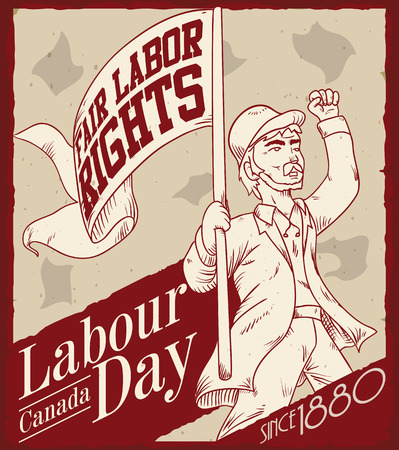 demanding: Hand drawn man demanding fair work rights in commemorative retro poster for Canadian Labor Day.