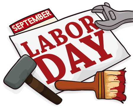 Poster with working tools (hammer, wrench and paint brush) around a sign to celebrate Labor Day march. Illustration