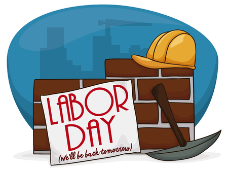 Poster with a city view and a wall with some construction equipment and a sign left by employees for Labor Day break.