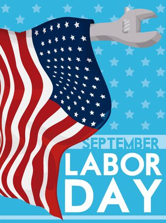 Poster with American flag around a wrench like a flagpole and reminder message of Labor Day in September. Illustration