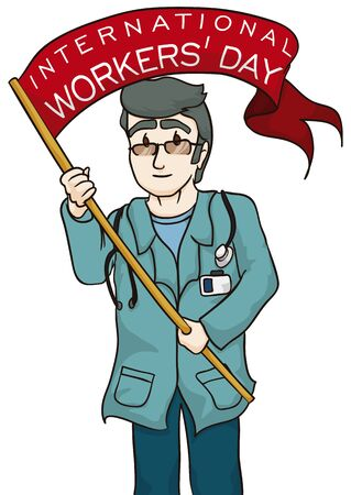 Old doctor in blue uniform celebrating Workers Day with reminder message in his red flag. Illustration