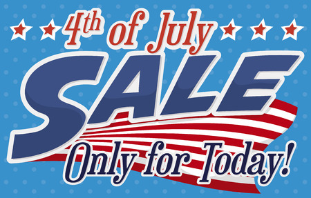 Diseño americano que anuncia increíbles ofertas del Día de la Independencia por tiempo limitado. Foto de archivo - 73472179