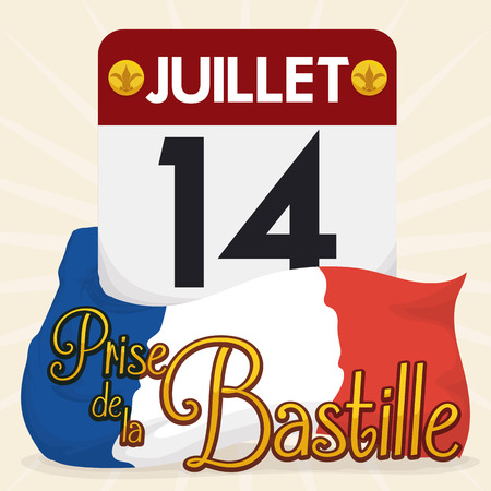 reminding: Loose-leaf calendar with France flag around it reminding you the Storming of Bastille date in July 14.