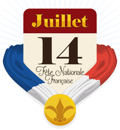 Calendar with French greeting text announcing National Day with flag and medal with flower-de-luce commemorating Bastille Day. Illustration