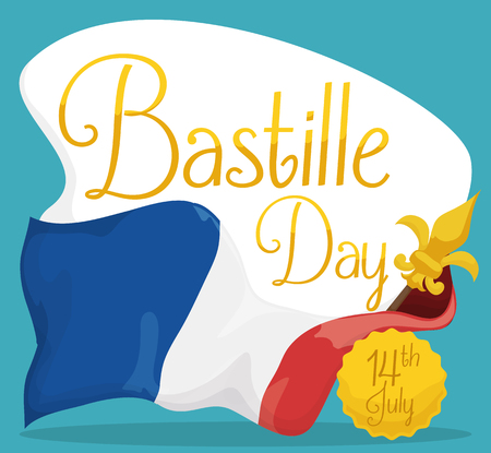 French flag with fleur-de-lis in the top of the flagpole and greeting Sign with golden text for Bastille Day in July 14.
