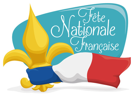 Postcard with a golden fleur-de-lis, tricolour flag of France and greeting sign for French National Day. Illustration