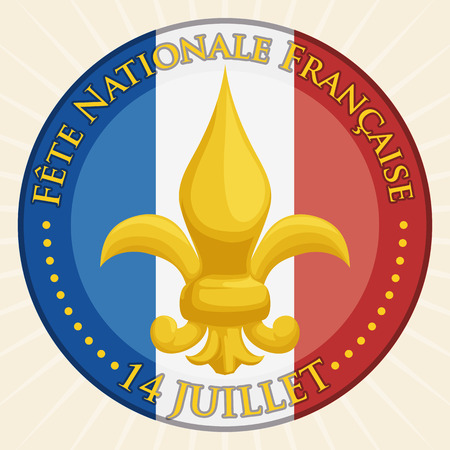 Patriotic round button with French symbol: lis flower and France colours in the background.
